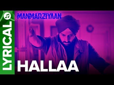 Hallaa | Lyrical Audio Song | Manmarziyaan | Amit Trivedi, Shellee | Abhishek, Taapsee, Vicky