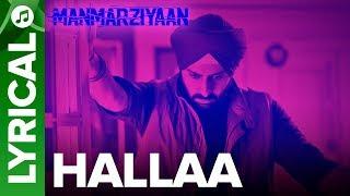 Video Hallaa   Lyrical Audio Song   Manmarziyaan   Amit Trivedi, Shellee   Abhishek, Taapsee, Vicky MP3, 3GP, MP4, WEBM, AVI, FLV Agustus 2018