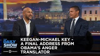 Keegan-Michael Key - A Final Address from Obama's Anger Translator: The Daily Show