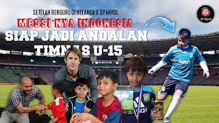 Video BOCAH AJAIB MESSI NYA INDONESIA SIAP BELA TIMNAS U15 MP3, 3GP, MP4, WEBM, AVI, FLV Februari 2019