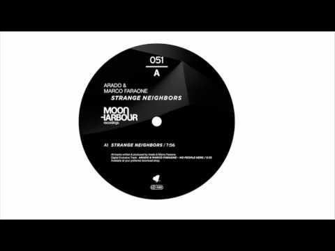 Marco Faraone, Arado - Strange Neighbors (Original Mix) [Moon Harbour Recordings]