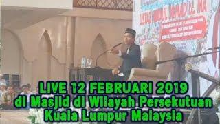 Video LIVE UAS HARI INI 12 FEBRUARI 2019! Ustadz Abdul Somad di Wilayah Persekutuan Kuala Lumpur Malaysia MP3, 3GP, MP4, WEBM, AVI, FLV September 2019