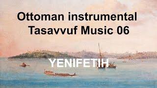 Ottoman instrumental Tasavvuf Music 06