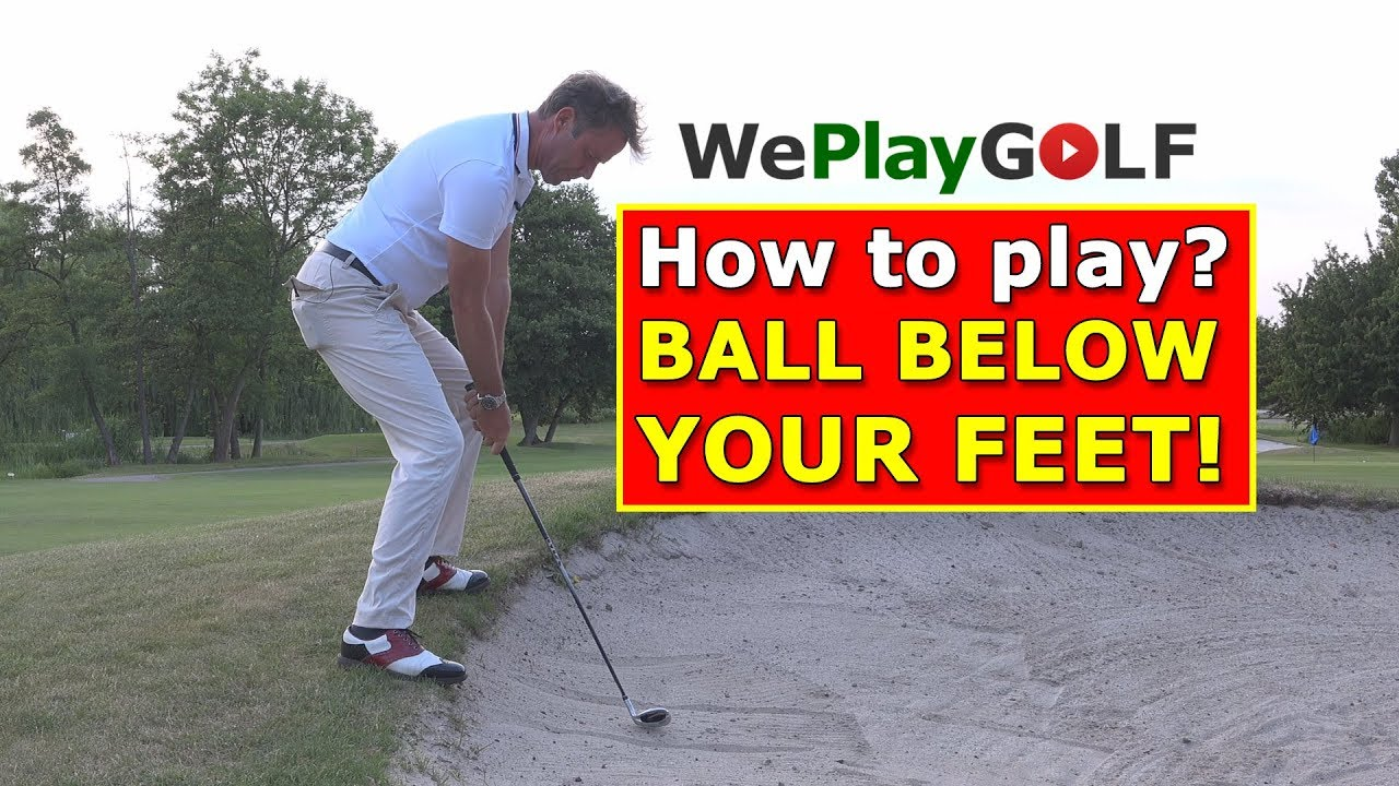 How to play a bunker shot with the bal below your feet?