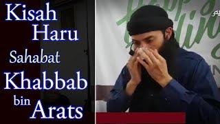 Video Kisah Haru Sahabat Khabbab bin Arats - Ust Syafiq Riza Basalamah MP3, 3GP, MP4, WEBM, AVI, FLV Desember 2018
