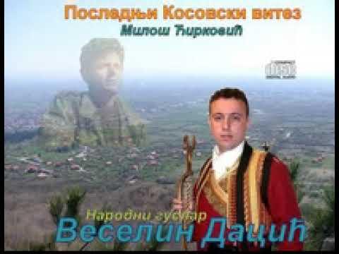 Poslednji Kosovski vitez-Narodni guslar Veselin Dacić