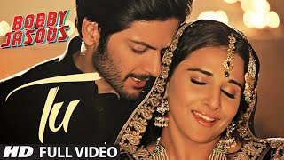 Nonton Tu Full Video Song   Bobby Jasoos   Vidya Balan   Papon   Shreya Ghosal Film Subtitle Indonesia Streaming Movie Download
