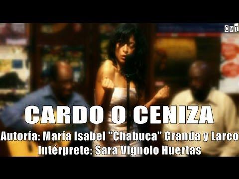 cardo - De la inspiración de Chabuca Granda, Sara Van nos interpreta el bello landó