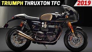 7. NEW 2019 Triumph Thruxton TFC - Considerably More Power Than The Thruxton R