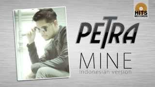 Petra Sihombing - Mine ~ Indonesian Version [Official Video]