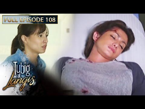 Full Episode 108 | Tubig At Langis