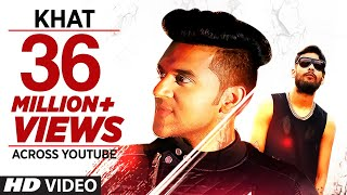 Guru Randhawa  Khat Full Video Song  Ikka  New Punjabi Song