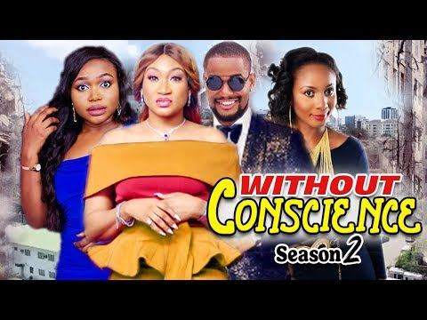 WITHOUT CONSCIENCE 2 / (NEW) TRENDING 2020 RECOMMENDED NIGERIAN NOLLYWOOD MOVIES