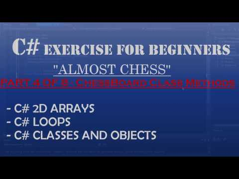 C# How To Program: Almost Chess Part 4/8 – Coding ChessBoard Method