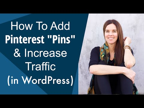 How To Increase Traffic To E-Commerce Sites With Pinterest? (WordPress)
