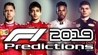 F1 2019 Predictions! Who Will Win The Title? Drivers & Teams!