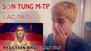 LẠC TRÔI  OFFICIAL MUSIC VIDEO  SƠN TÙNG M-TP REACTION ...