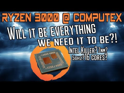 AMD launching Ryzen 3000 @ Computex but it's not what we think...