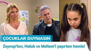 Video Zeynep'ten, Haluk ve Meltem'i şaşırtan hamle! - Çocuklar Duymasın 36. Bölüm MP3, 3GP, MP4, WEBM, AVI, FLV Mei 2018