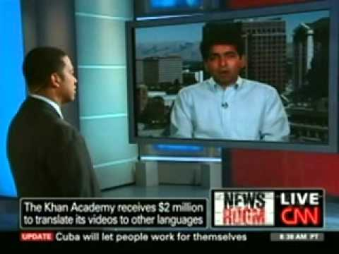 khanacademy - Learn more: http://www.khanacademy.org/video?v=QGxgAHer3Ow CNN: Salman Khan talks about Google award to Khan Academy.