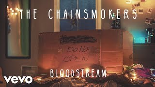 download lagu download musik download mp3 The Chainsmokers - Bloodstream (Audio)