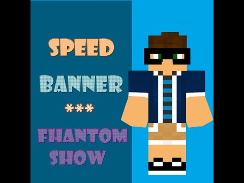 SpeedBanner #1 FhantomShow
