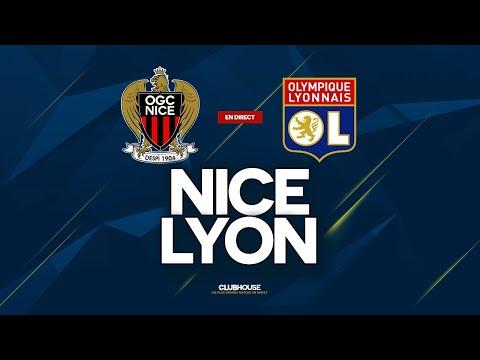 🔴 NICE - LYON // ClubHouse ( ogcn vs ol )