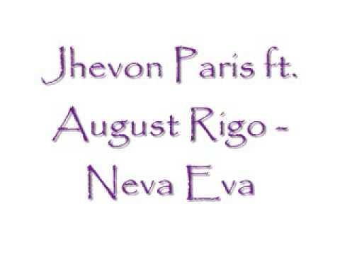 Jhevon Paris Ft. August Rigo - Neva Eva