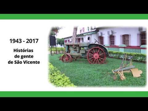 Histórias de Gente de São Vicente (1943-2017)