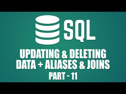 Learn How To Update \u0026 Delete Data in MySQL | Aliases \u0026 Joins in SQL | Part 11
