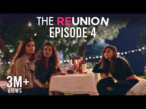 The Reunion - The Reunion | Original Series | Episode 4 | The Flashbacks Begin | The Zoom Studios