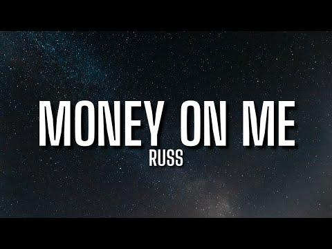 Russ - Money On Me (Lyrics)