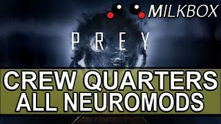 A guide to all the Neuromods found in the Crew Quarters in PreyWant 12 Months of PlayStation Plus with Amazon? http://amzn.to/2nE0LDb (Affiliate Link) (U.S.)http://amzn.to/2nXmamY (Affiliate Link) (U.K.)------------------------------------------------------------------------------------------Are you a YouTube content creator? Click the link to apply for a Curse Partnership: ► https://www.unionforgamers.com/apply?referral=4hw6r7lzcccabp (Affiliate Link)------------------------------------------------------------------------------------------Subscribe to the milkiest channel on the Internet! 。◕ ‿ ◕。►https://www.youtube.com/channel/UCPH28MUR1-Ko5tRQuJf3zmw------------------------------------------------------------------------------------------Social Media!►https://twitter.com/The_Milkbox (Twitter)►http://supermilkbox.tumblr.com/ (Tumblr)►https://www.facebook.com/Super-Milkbox-1380643578903590/?ref=hl (Facebook)------------------------------------------------------------------------------------------Any comments? Just drop them! I reply pretty quick. ------------------------------------------------------------------------------------------Credits:Music that may have been used in this production is provided by Kevin Macleod of incompetech.com