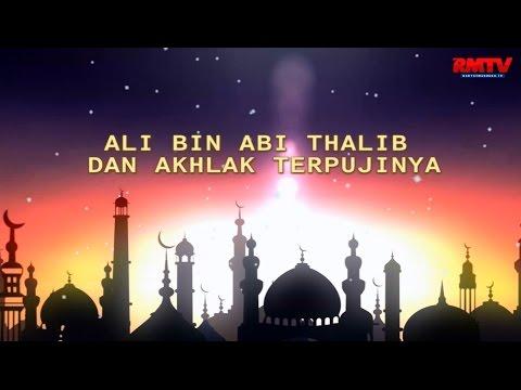 Ali Bin Abi Thalib dan Akhlak Terpujinya