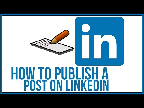 How To Publish A Post on Linkedin - Linkedin Tutorial