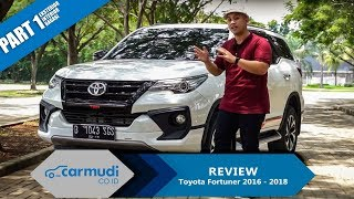 Download Video REVIEW Toyota Fortuner 2016-2018: SUV Metropolitan (Part 1 dari 2) MP3 3GP MP4