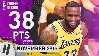 LeBron James BEAST Highlights Lakers vs Pacers 2018.11.29 - 38 Pts, 9 Reb, 7 Ast