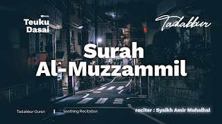 syaikh amir al-muhalhal surah al-muzzammil