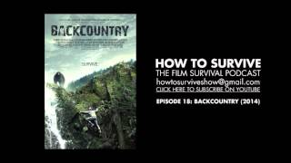 How to Survive: Backcountry (2014)