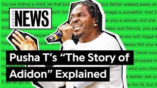 "Pusha T's ""The Story of Adidon"" Explained 