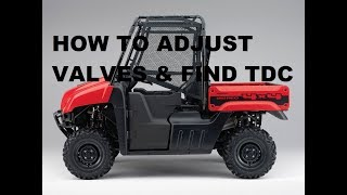 4. HOW TO adjust valves & find TDC on Honda Big Red MUV 700 4x4 Utility