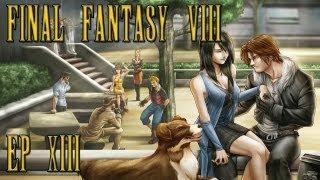Let's (Cos)Play Final Fantasy VIII FR - Ep 13 - Squall Vole Haut, Les Blagues Volent Bas !
