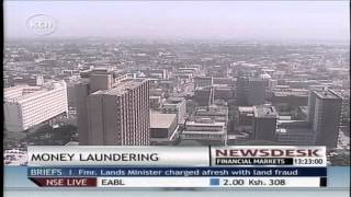 Kenya Freed The Burden Of Money Laundering