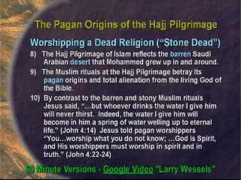 Jamal Badawi Refuted: Islamic Paganism-The Hajj Pilgrimage
