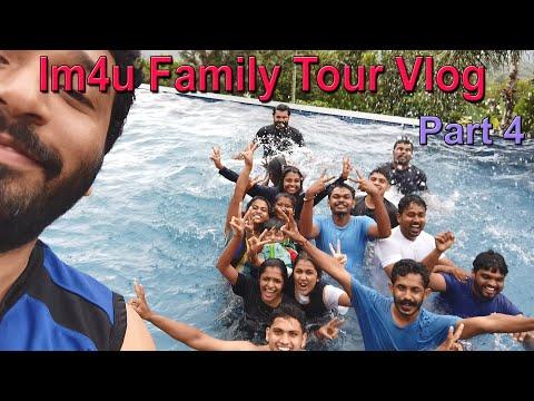 Im4u Family Tour Vlog Part 4