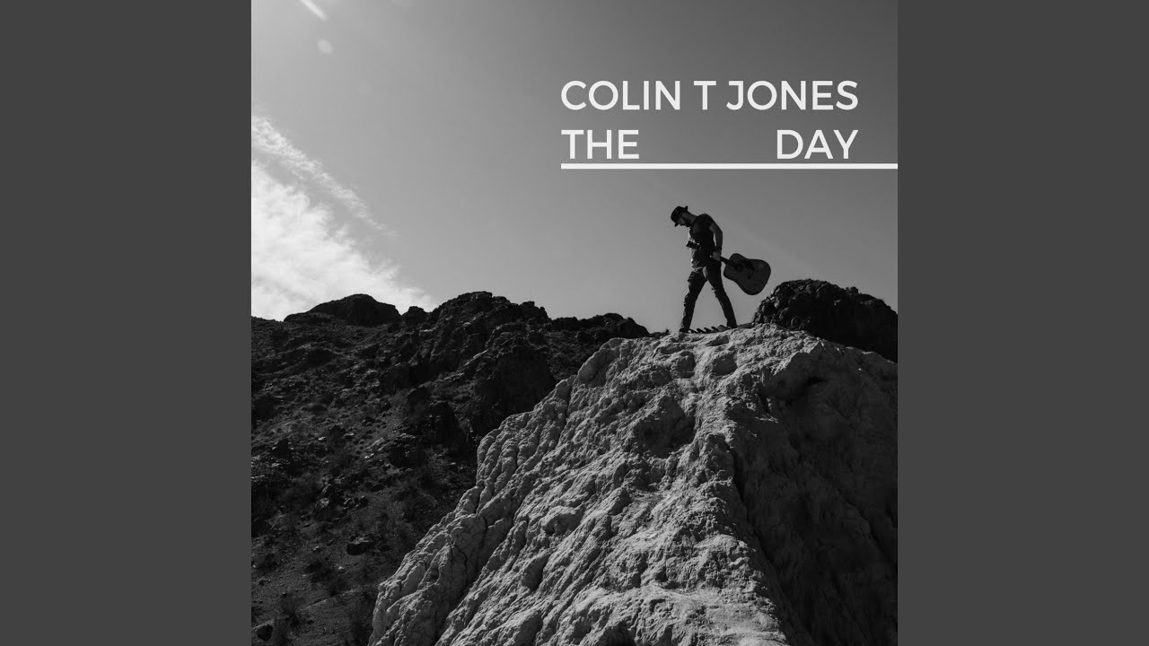 Colin T Jones - The Day (Official)