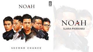 NOAH - Suara Pikiranku (Official Audio)