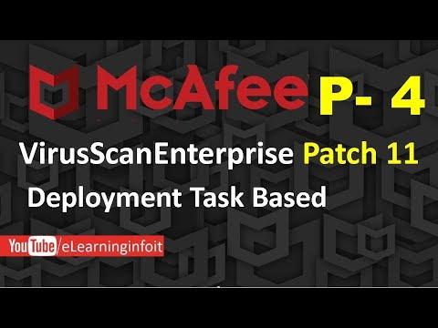 McAfee Virus scan Enterprise Deployment Task Based