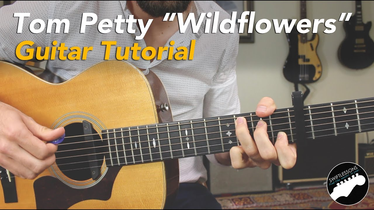 """How to Play """"Wildflowers"""" By Tom Petty   Easy Guitar Songs Lesson"""