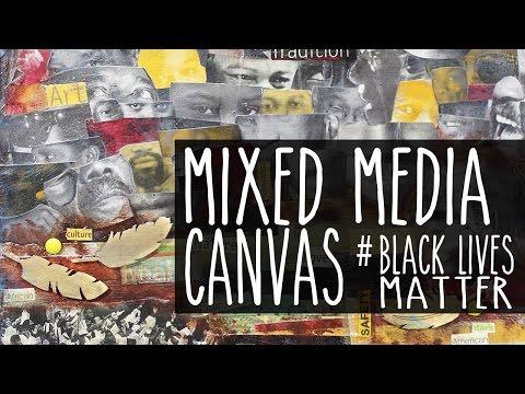 Mixed Media Canvas
